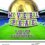 Voetbalspektakel 11 juli
